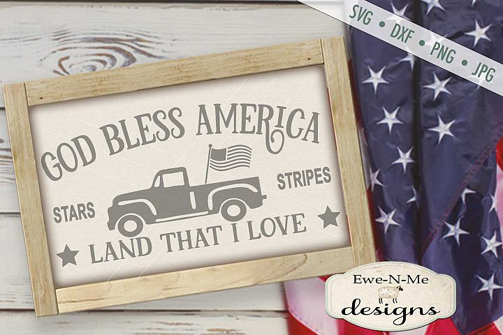 God Bless America Vintage Truck SVG DXF Files
