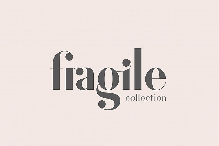 Fragile Collection