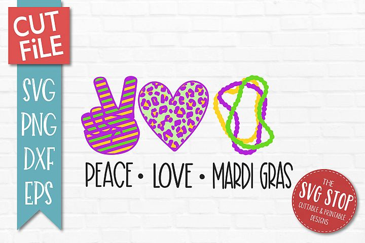 Peace Love Mardi Gras SVG, PNG, DXF, EPS