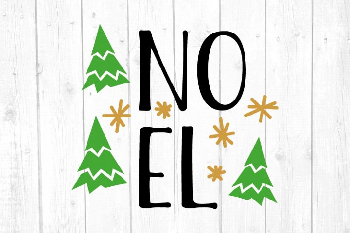 Noel Svg, Christmas, Christmas Svg, Merry Christmas