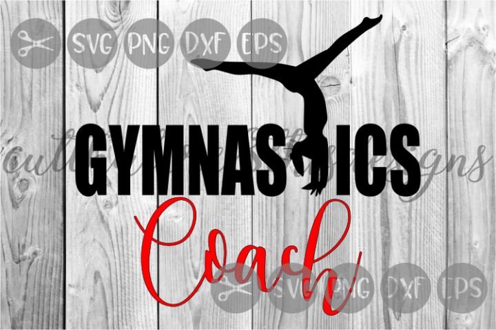Gymnastics Coach, Sports, Tumbling, Cut File, SVG.