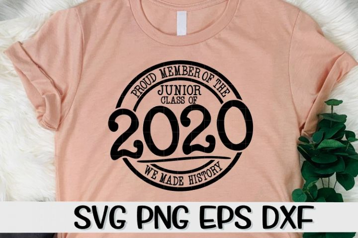 Proud Member Junior Class 2020- History - SVG PNG EPS DXF