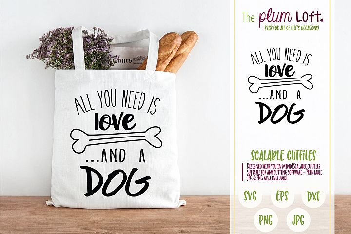 All you need is love and a dog - SVG design