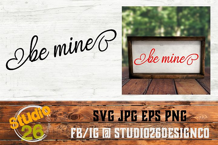 Valentine - Be Mine - SVG EPS PNG