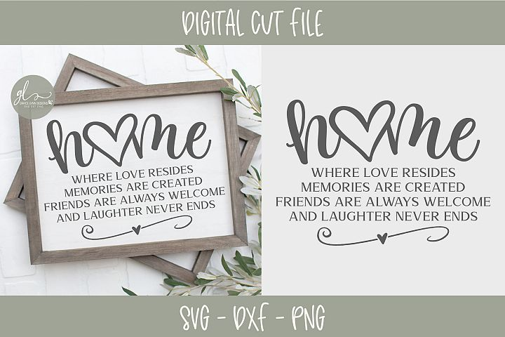 Home Where Love Resides - SVG, DXF & PNG