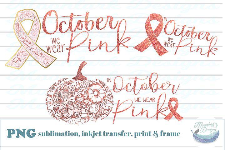 In October we wear Pink |Breast Cancer Awareness PNG pumpkin