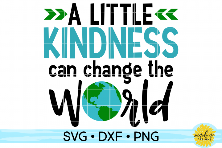 KINDNESS CAN CHANGE THE WORLD| ANTI-BULLYING | SVG DXF PNG