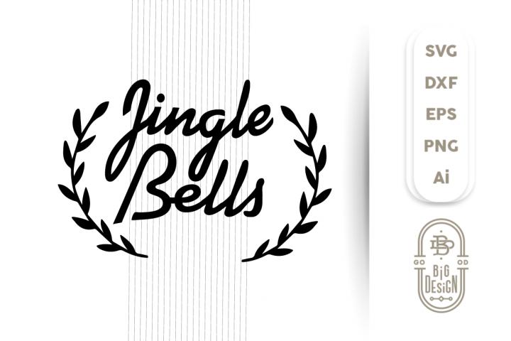 Christmass SVG Cut File Jingle Bells Laurels