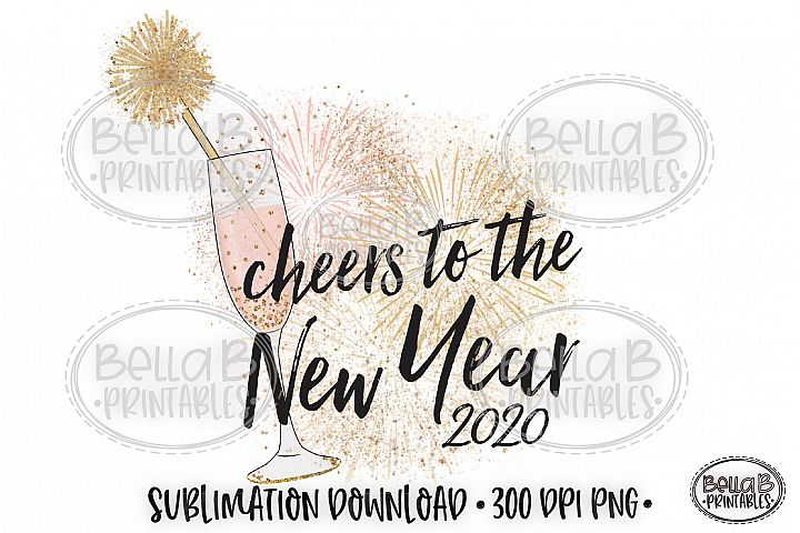 New Years 2020 Sublimation Design, Cheers To The New Year