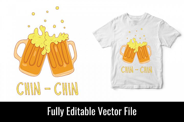 Chin Chin beer alcohol drawing vector t shirt design