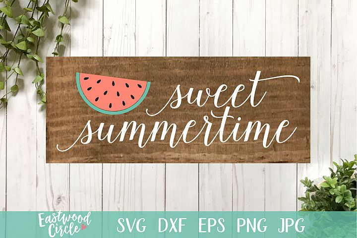 Sweet Summertime - A Summer SVG File for Signs