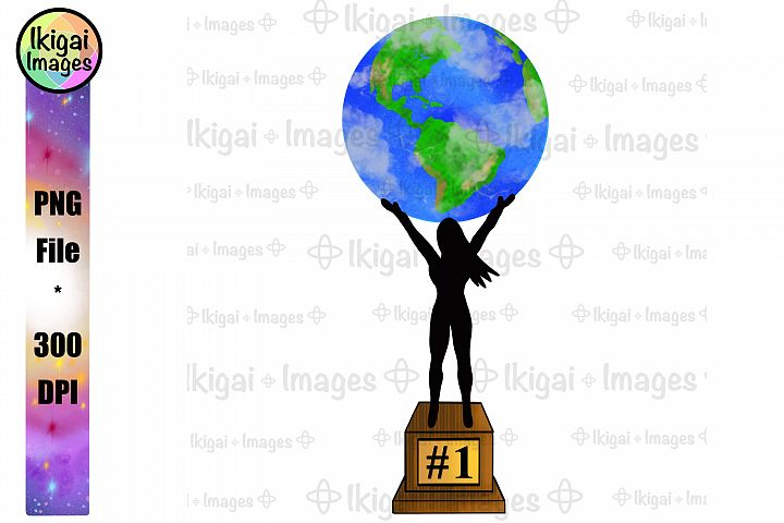 Worlds Greatest Woman Trophy, PNG File, Sublimation Designs