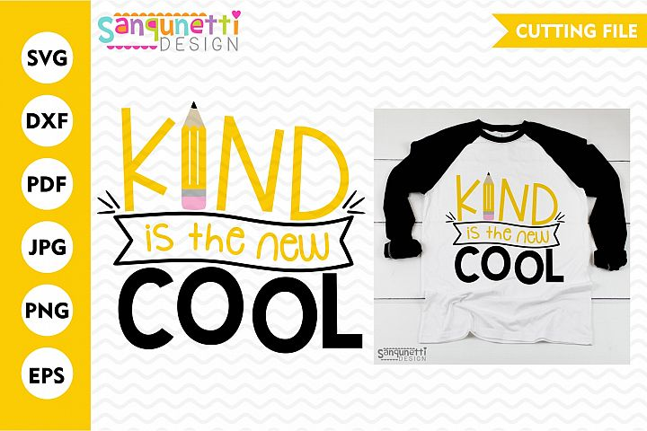 Kind is the new cool school SVG, kindness cutting file