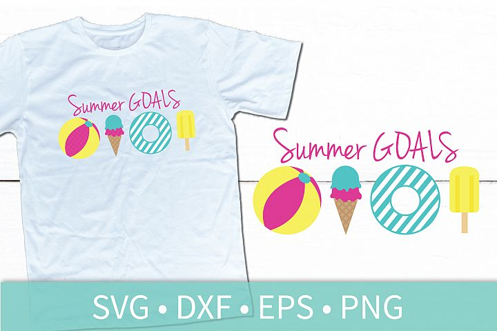 Summer Goals SVG - Beach Ball - Ice Cream Cone - Pool Raft