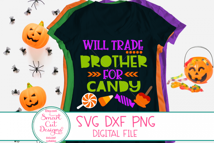 Halloween Svg, Will Trade Brother For Candy SVG, Brother SVG