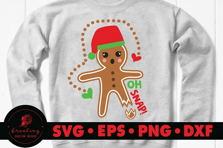 Oh Snap Gingerbread SVG DXF EPS PNG