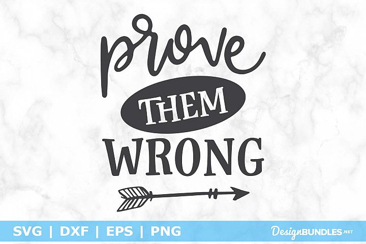 Prove Them Wrong SVG File