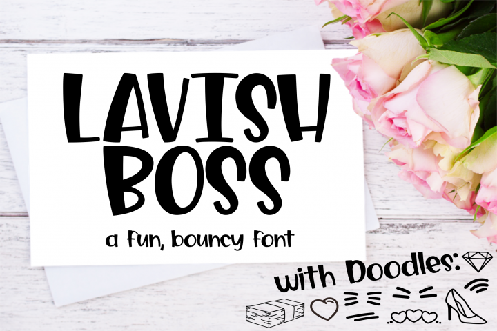 Lavish Boss - a Fun, Bouncy font with Extras