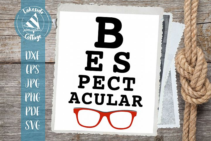 Be Spectacular - Vision Test svg - Glasses Pride svg