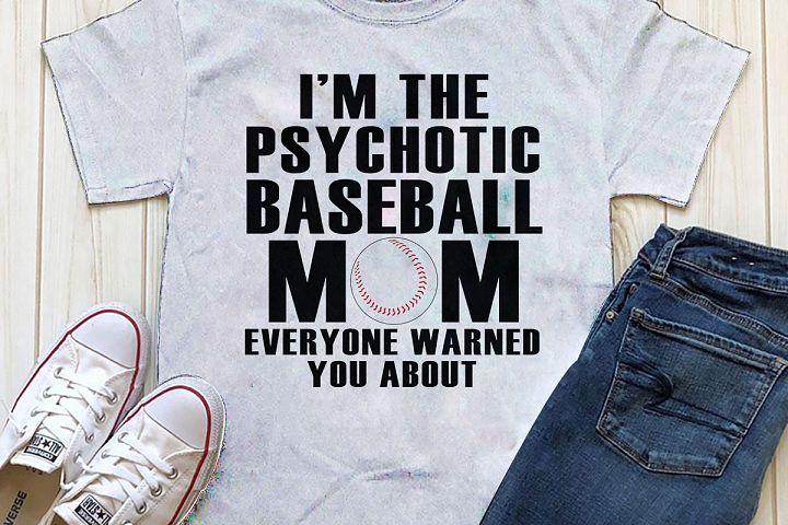 Psychotic Baseball Mom Printable
