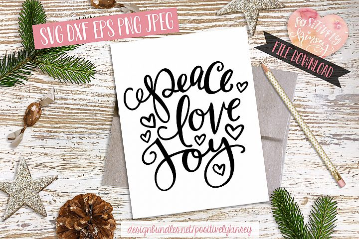 Christmas Quote SVG DXF PNG EPS Peace Love Joy SVG Design
