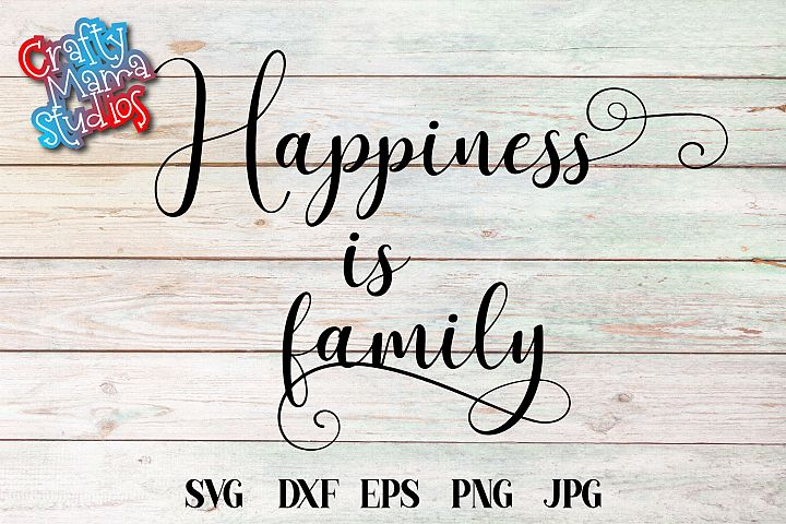 Happiness Is Family SVG, Family SVG File