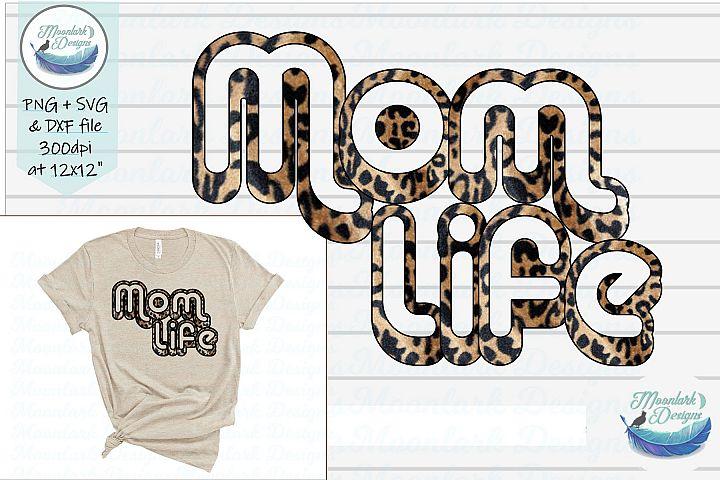 Mom Life|leopard retro cut file SVG DXF PNG Sublimation