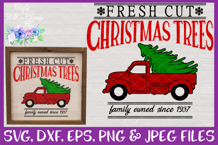 Fresh Cut Christmas Trees SVG Rustic Christmas Design