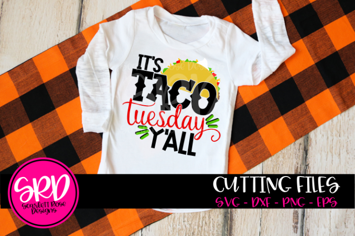 Its Taco Tuesday Yall SVG