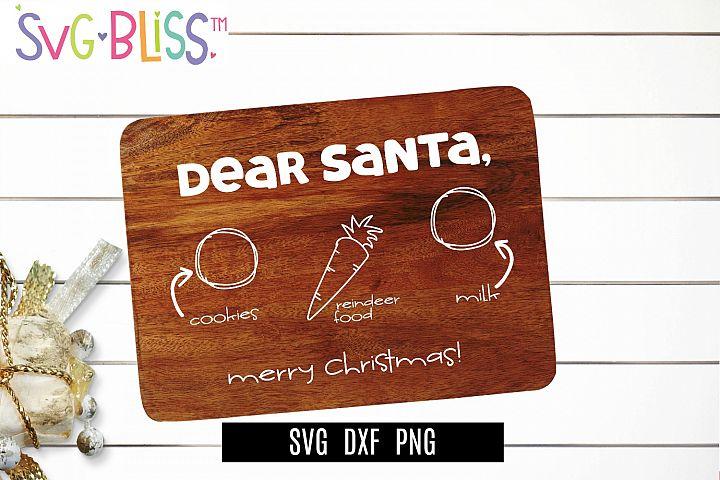 Santa Cookie Board SVG- Dear Santa Merry Christmas Cut File