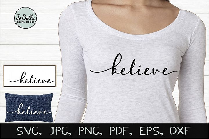 Believe SVG, Sublimation and Printable Christian Design