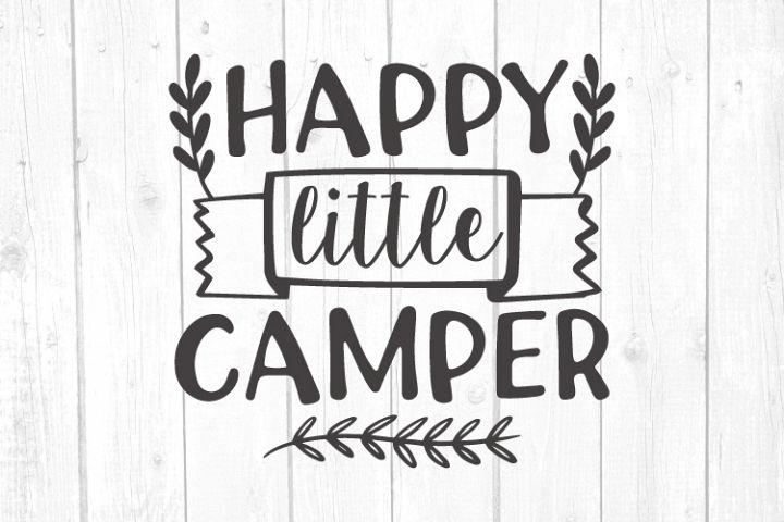 Happy little camper Svg, Camper Svg, Camping Svg