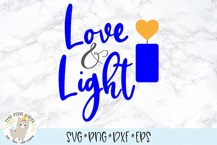 Love and Light SVG Cut File