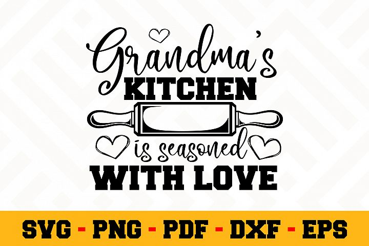Grandmas Kitchen Is Seasoned With Love SVG | Grandma SVG