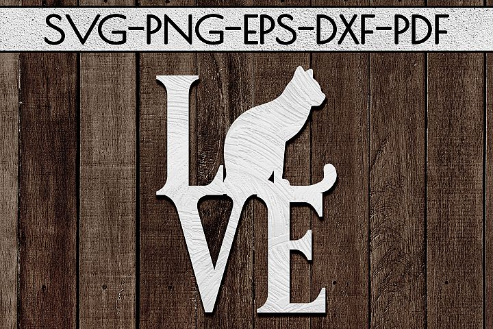 Cat Love Papercut Template, Cat Lover Decor, SVG, DXF PDF