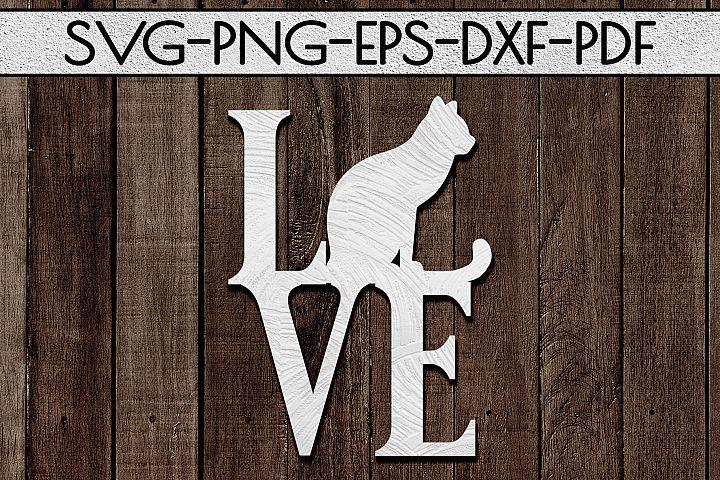 Cat Love Papercut Template, Cat Lover Decor, SVG, DXF PDF