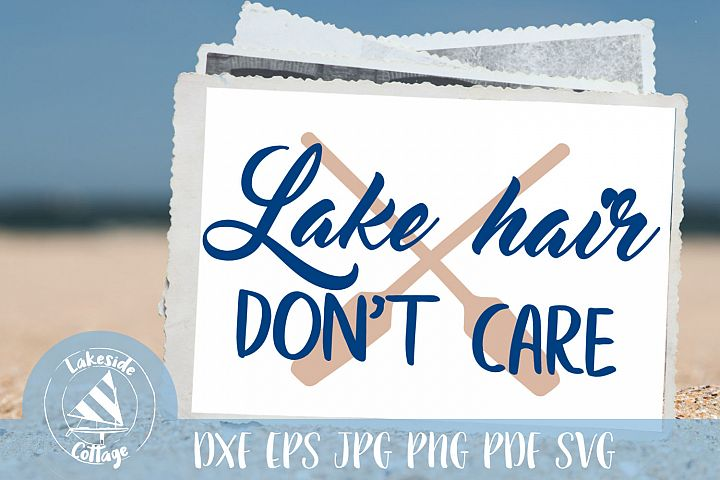 Lake Hair Dont Care - lakes svg - water svg summer svg