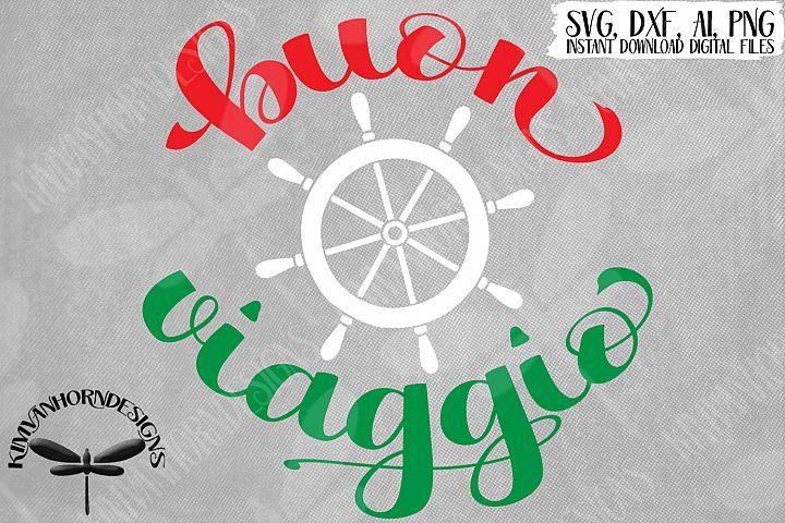 Buon Viaggio, Italian, Have A Nice Trip
