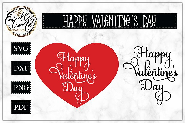 Happy Valentines Day SVG Cut File