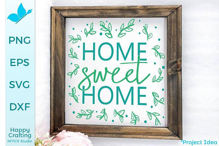 Home Sweet Home - A Pretty Home Decor SVG File