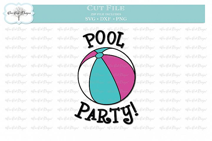 Pool Party! with Beach Ball - SVG DXF PNG