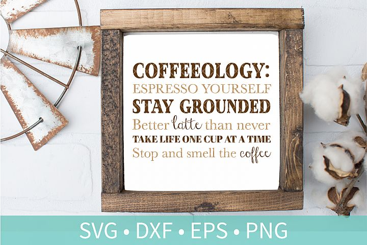 Coffeeology SVG - Funny Coffee Quote SVG DXF PNG EPS