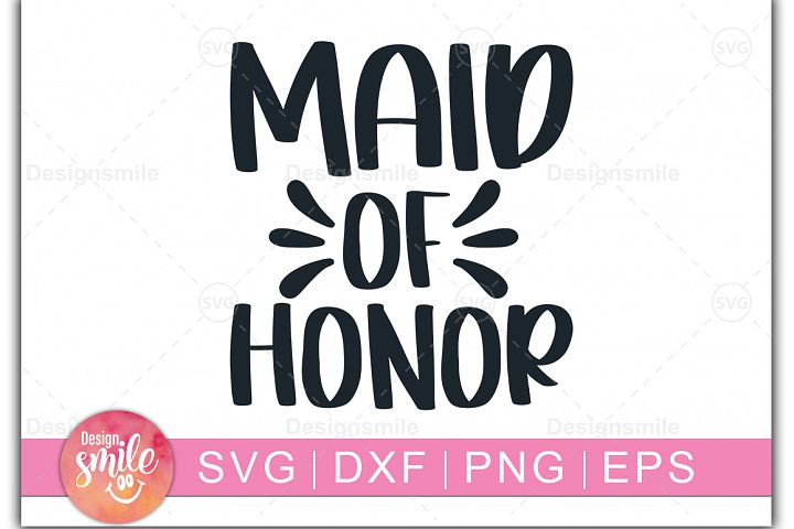 Maid Of Honor SVG | wedding svg |Engagement svg
