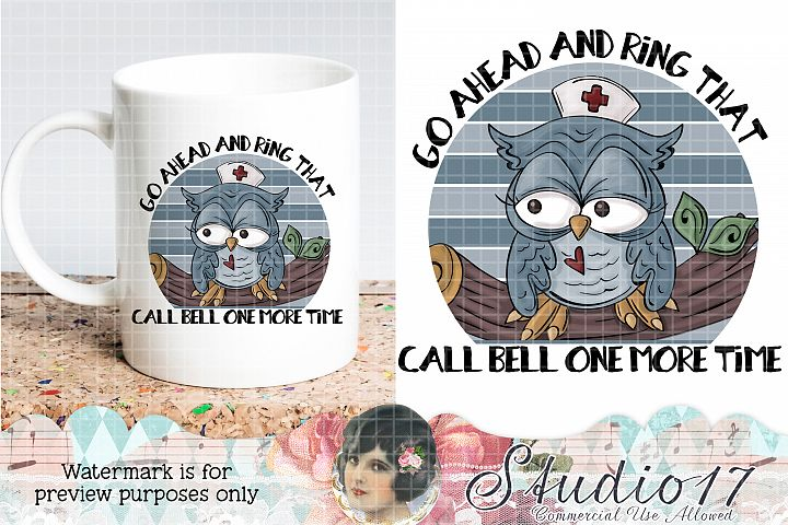 Call Bell Funny Nurse Design Sublimation Design