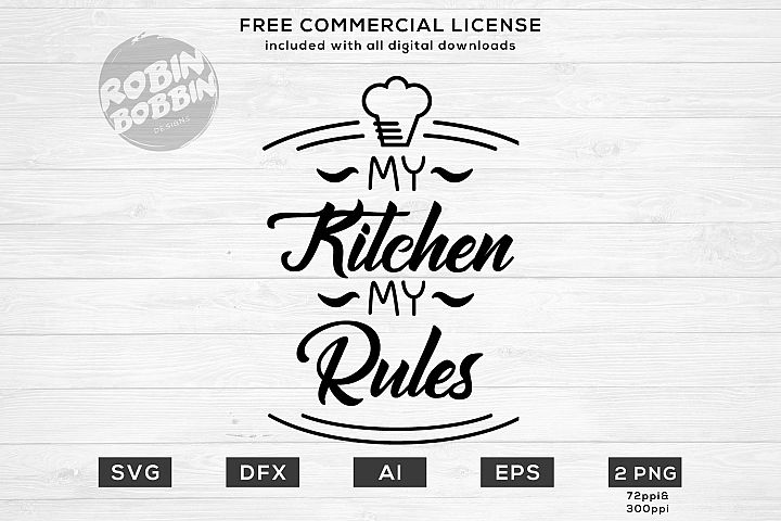 My Kitchen My Rules Design SVG for T-Shirt, Hoodies, Mugs