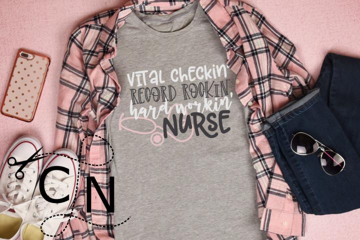 Vital Checkin Record Rockin Hard Workin Nurse