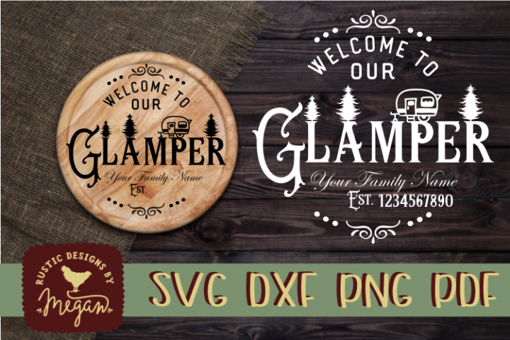 Custom Welcome To our Glamper SVG DXF Commercial