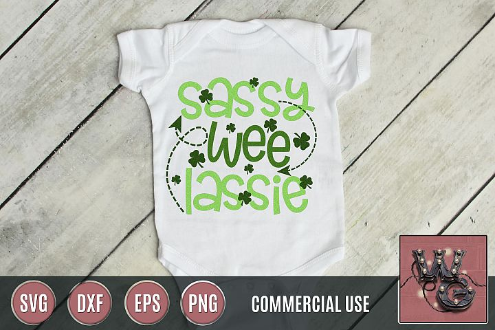 Sassy Wee Lassie St. Patricks Day SVG DXF PNG EPS Comm