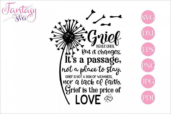 Grief never ends - memorial svg cut file