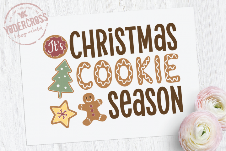 Its Christmas Cookie Season SVG